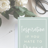 Finding inspiration to organize