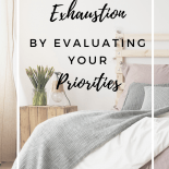 Evaluate priorities to avoid exhaustion