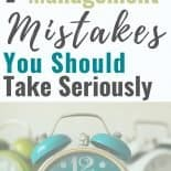Let's dive into some time management mistakes that we all make