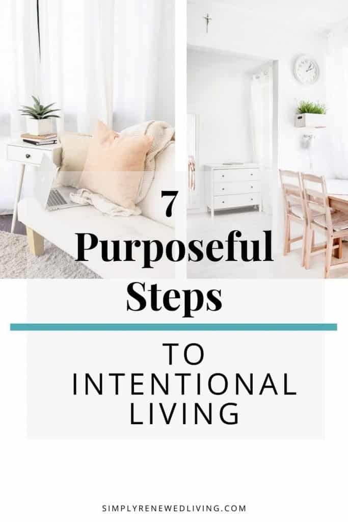 intentional living. how to live a purposeful life.