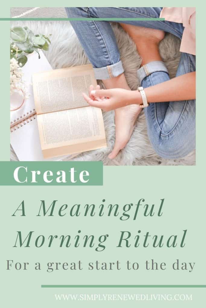 creating a meaningful morning ritual